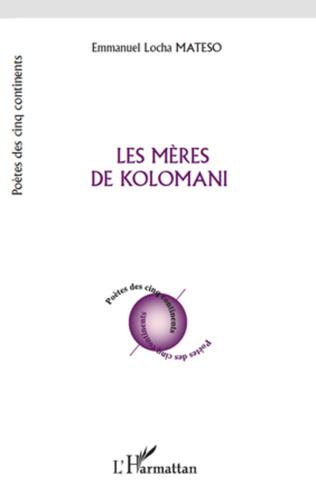 Couverture Les mères de Kolomani