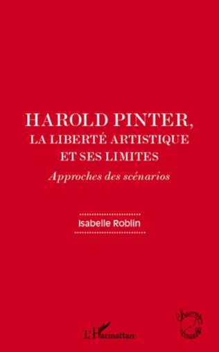 Couverture Harold Pinter, la liberté artistique et ses limites