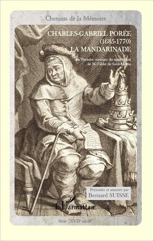 Couverture La mandarinade ou l'histoire comique du mandrinat de M. l'abbé de Saint-Martin