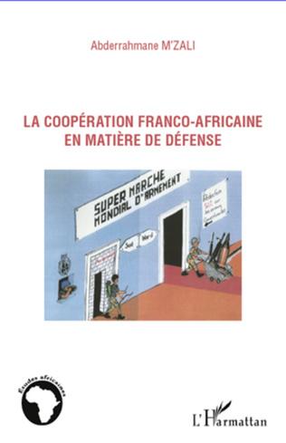 Couverture La coopération franco-africaine en matière de défense