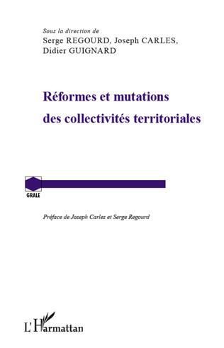 Couverture Réformes et mutations des collectivités territoriales