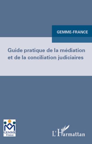 Couverture Guide pratique de la médiation et de la conciliation judiciaires