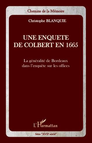 Couverture Une enquête de Colbert en 1665
