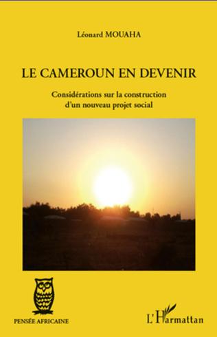 Couverture Le Cameroun en devenir