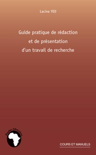 Couverture Guide pratique de rédaction et de présentation d'un travail de recherche