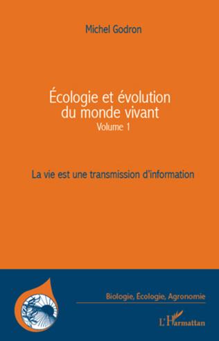 Couverture Ecologie et évolution du monde vivant (Volume 1)