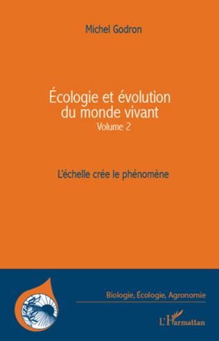 Couverture Ecologie et évolution du monde vivant (Volume 2)