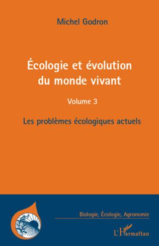 Couverture Ecologie et évolution du monde vivant (Volume 3)