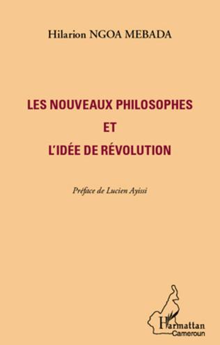 Couverture Les nouveaux philosophes et l'idée de révolution