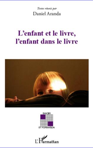 Couverture L'enfant et le livre, l'enfant dans le livre