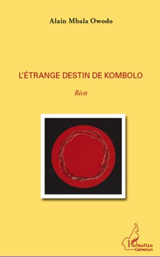 Couverture L'étrange destin de Kombolo