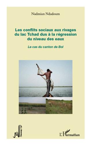 Couverture Les conflits sociaux aux rivages du lac Tchad dus à la régression du niveau des eaux