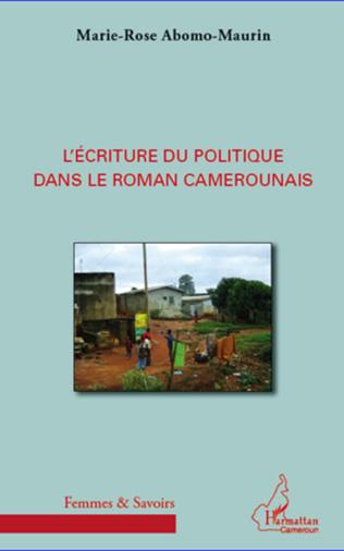 Couverture L'écriture du politique dans le roman camerounais