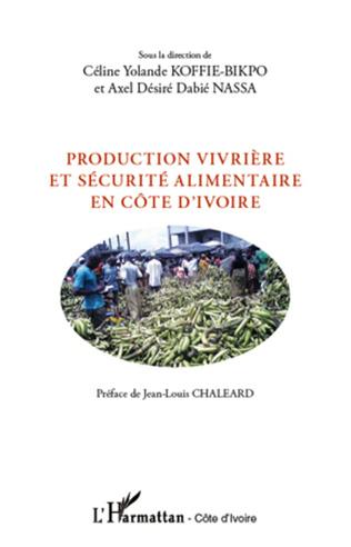 Couverture Production vivrière et sécurité alimentaire en Côte d'Ivoire