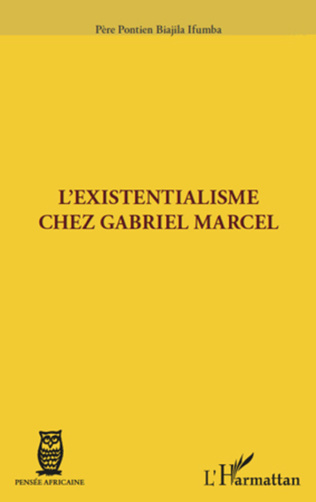 Couverture L'existentialisme chez Gabriel Marcel