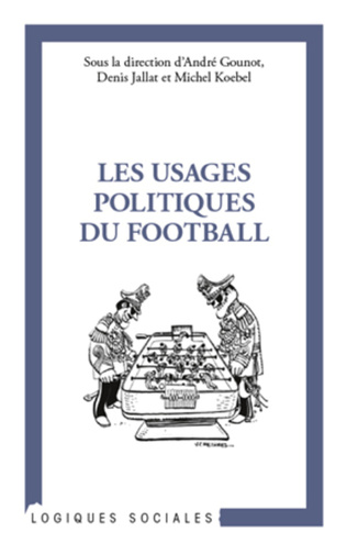 Couverture Les usages politiques du football