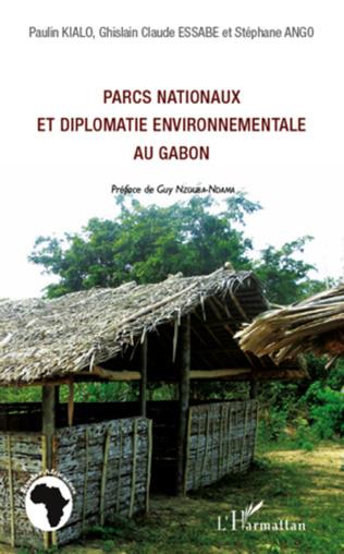 Couverture Parcs nationaux et diplomatie environnementale au Gabon