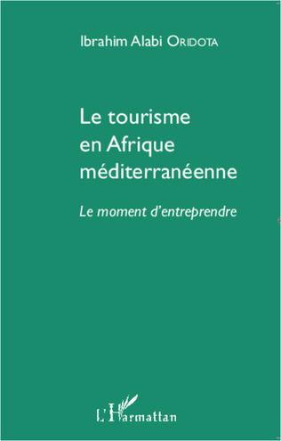 Couverture Le tourisme en Afrique méditerranéenne