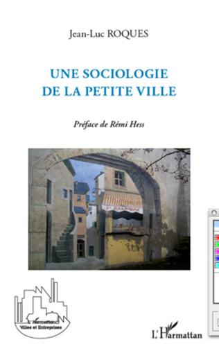Couverture Une sociologie de la petite ville
