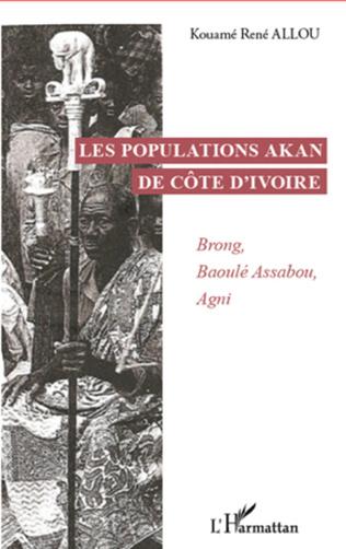 Couverture Les populations Akan de Côte d'Ivoire