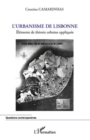 Couverture L'urbanisme de Lisbonne