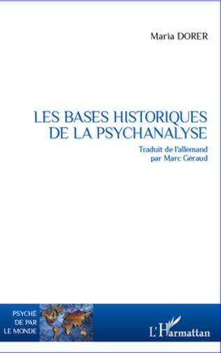 Couverture Les bases historiques de la psychanalyse