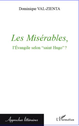 Couverture Les Misérables, l'Evangile selon