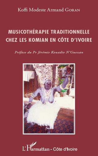 Couverture Musicothérapie traditionnelle chez les Komian en Côte d'Ivoire