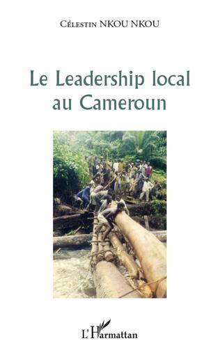 Couverture Le leadership local au Cameroun
