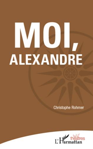 Couverture Moi, Alexandre