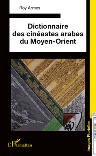 Couverture Dictionnaire des cinéastes arabes du Moyen-Orient