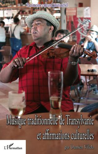 Couverture Musique traditionnelle de Transylvanie et affirmations culturelles