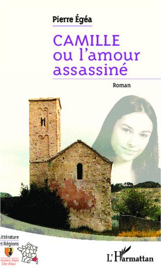 Couverture Camille ou l'amour assassiné