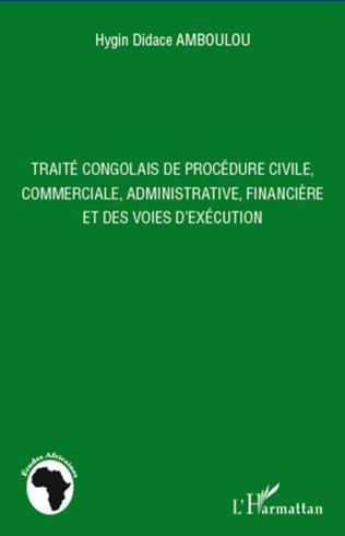 Couverture Traité congolais de procédure civile, commerciale, administrative, financière et des voies d'exécution