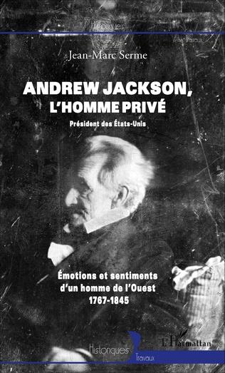 Couverture Andrew Jackson, l'homme privé