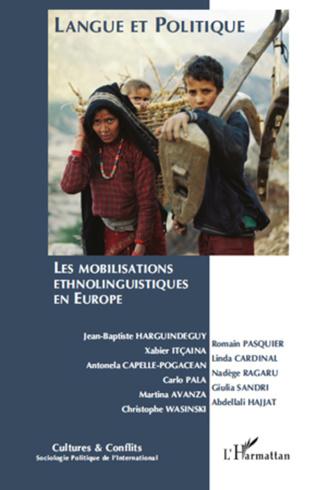 Couverture Langue et politique : les mobilisations ethnolinguistiques en Europe