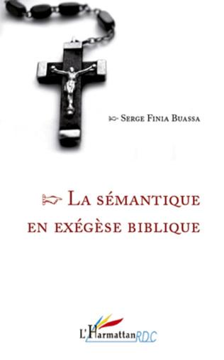 Couverture La sémantique en exégèse biblique