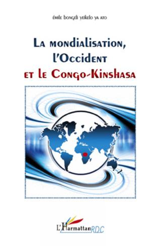 Couverture Mondialisation, l'Occident et le Congo-Kinshasa
