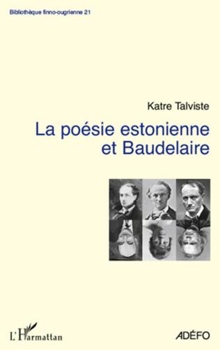 Couverture La poésie estonienne et Baudelaire