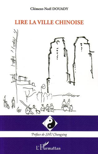 Couverture Lire la ville chinoise