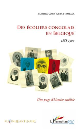 Couverture Des écoliers congolais en Belgique 1888-1900