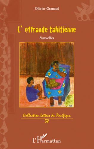 Couverture L'OFFRANDE TAHITIENNE   NOUVELLES