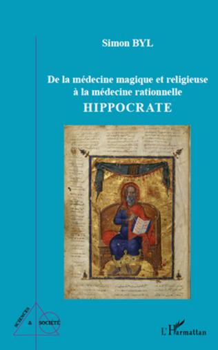 Couverture De la médecine magique et religieuse à la médecine rationnelle
