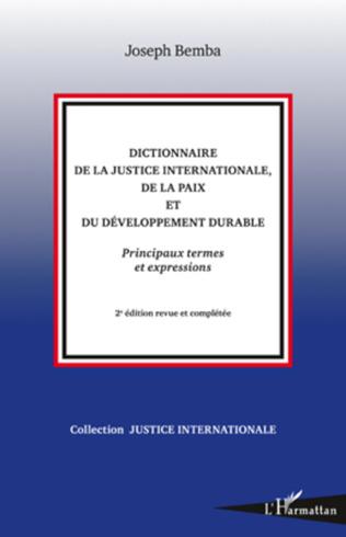 Couverture Dictionnaire de la justice internationale, de la paix et du développement durable