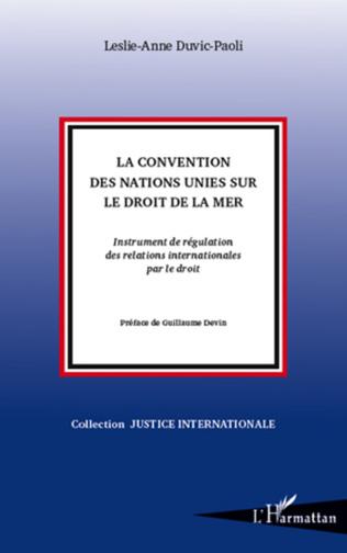 Couverture La Convention des Nations Unies sur le droit de la mer