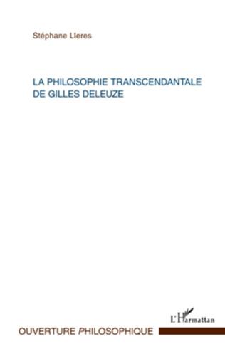 Couverture La philosophie transcendantale de Gilles Deleuze