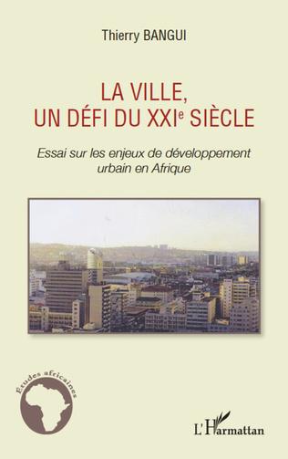 Couverture La ville, un défi du XXIe siècle