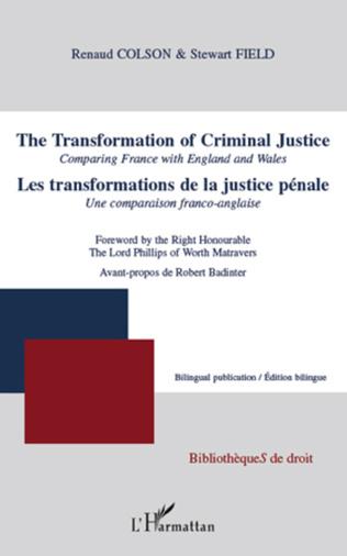 Couverture Les transformations de la justice pénale. Une comparaison franco-anglaise