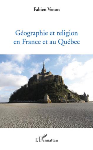 Couverture Géographie et religion en France et au Québec
