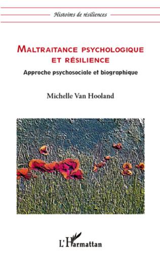 Couverture Maltraitance psychologique et résilience